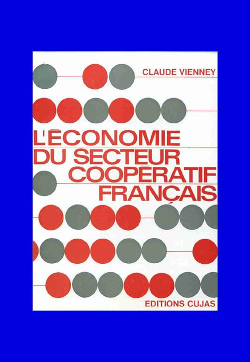 L'Economie Du Secteur Cooperatif Francais