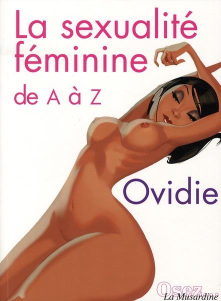 Osez; La Sexualite Feminine De A A Z