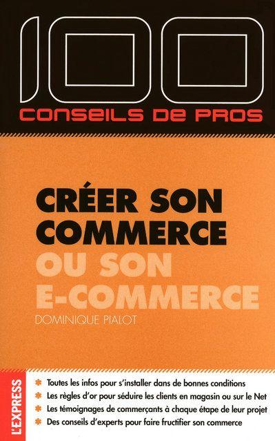 Creer Son Commerce Ou Son E-Commerce