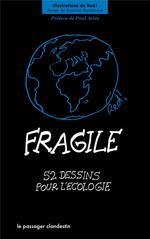 Couverture de Fragile ; 52 dessins pour l'écologie