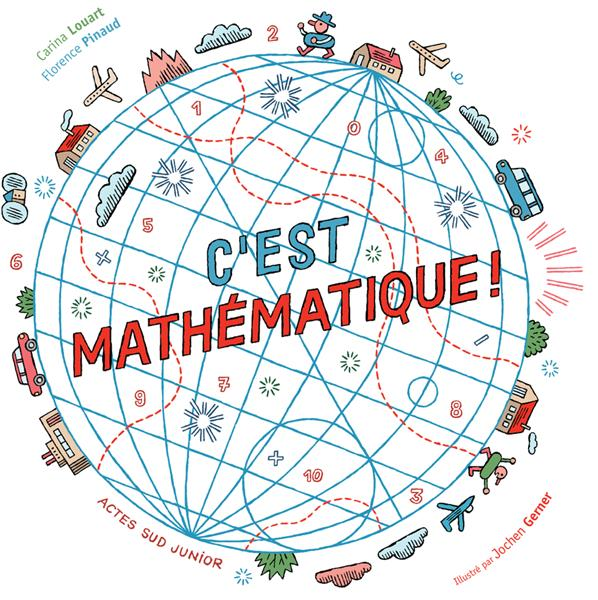 C'est mathématique ! / Carina Louart | Louart, Carina (1961-....)
