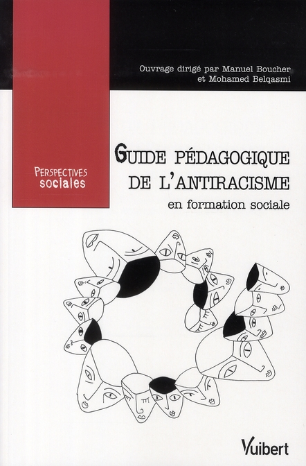 Guide Pedagogique De L'Antiracisme En Formation Sociale