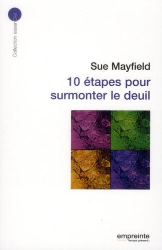 10 Etapes Pour Surmonter Le Deuil
