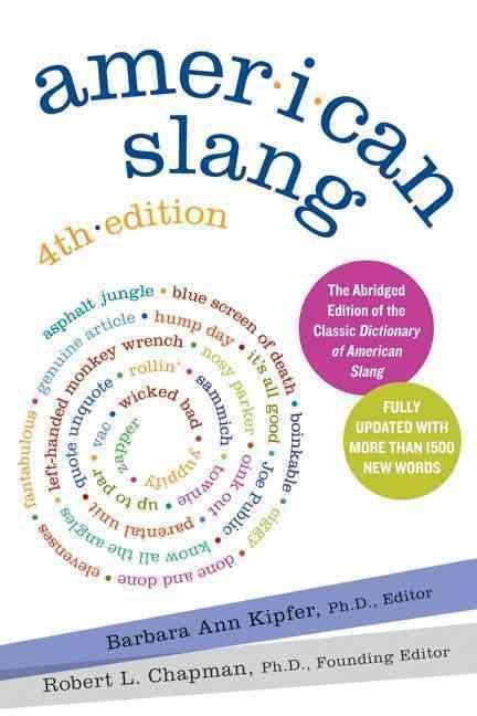 American Slang - 4th Edition