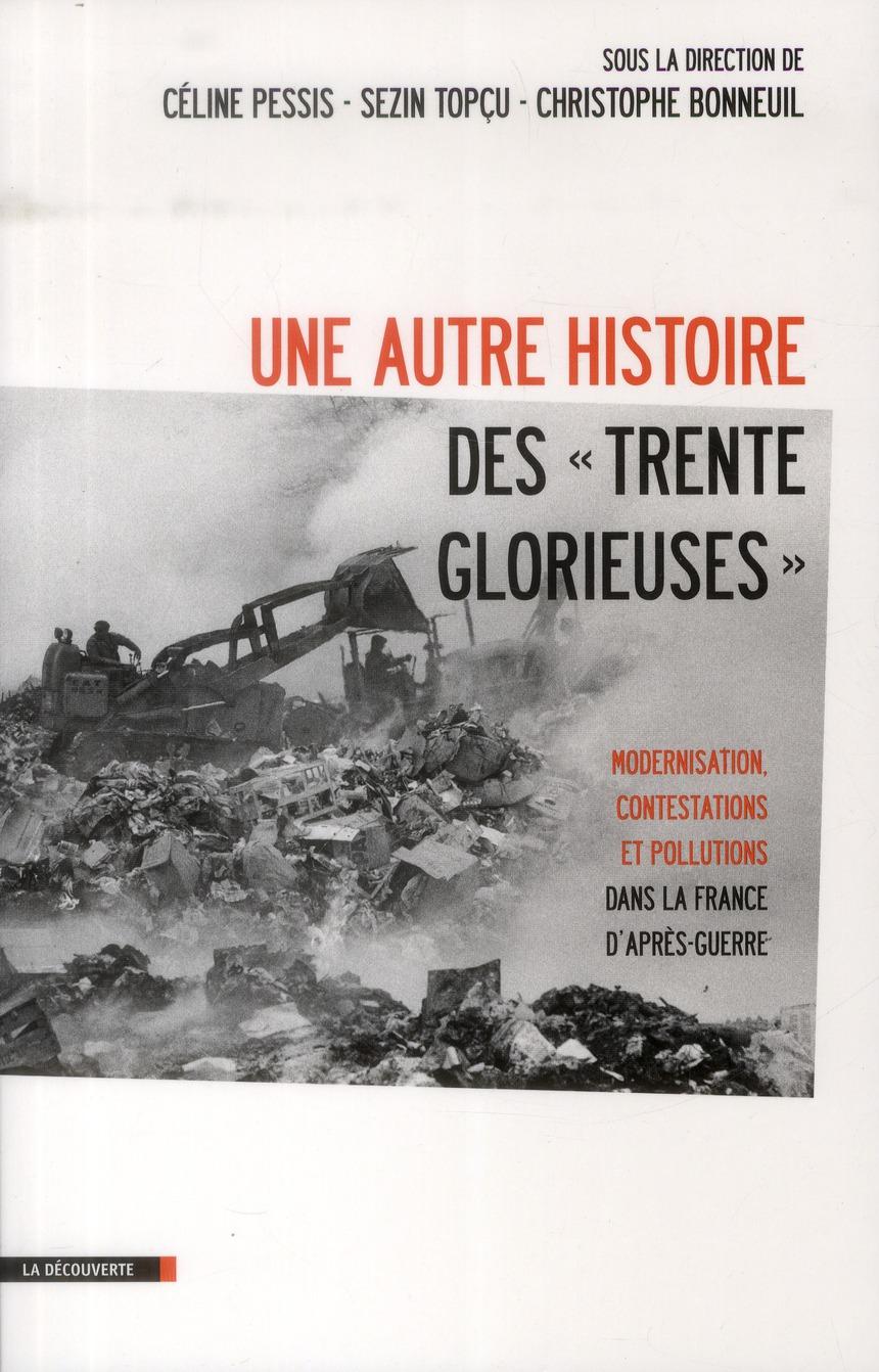 UNE AUTRE HISTOIRE DES TRENTE GLORIEUSES
