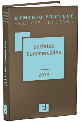 Memento Pratique; Societes Commerciales (Edition 2013)