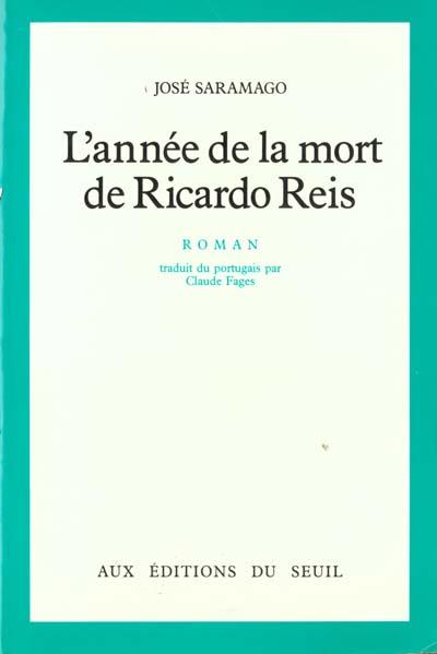 L'ANNEE DE LA MORT RICARDO REIS