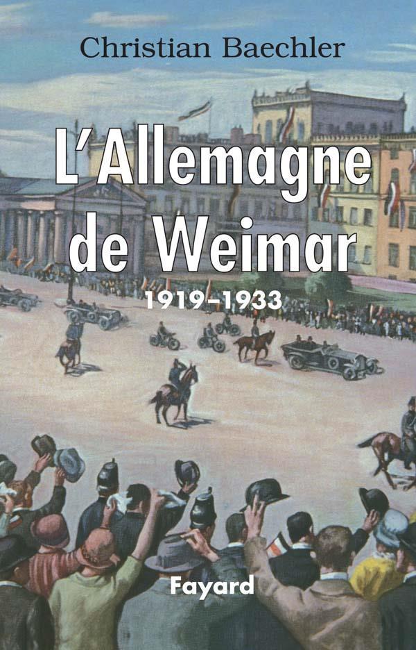 L'ALLEMAGNE DE WEIMAR   1919-1933