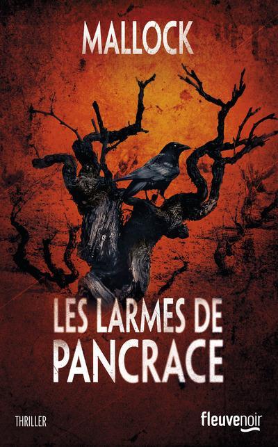 larmes de Pancrace (Les ) : thriller littéraire | Mallock. Auteur