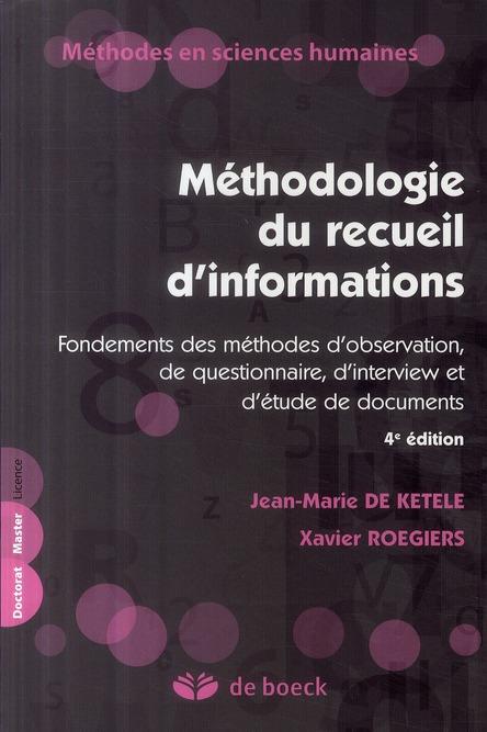 Methodologie Du Recueil D'Informations Fondements Des Methodes D'Observation, De Questionnaire, D'In