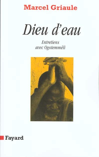 DIEU D'EAU :  ENTRETIENS AVEC OGOTEMMELI