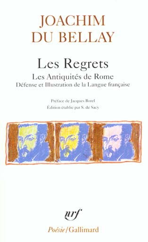 LES REGRETS LES ANTIQUITES DE ROME DEFENSE ILLUSTRATION L