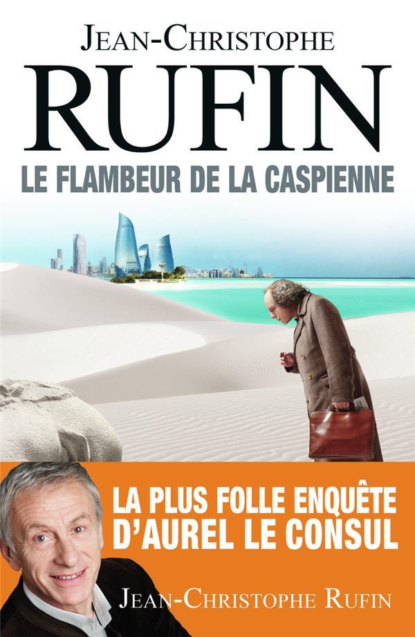 Le-Flambeur-de-la-Caspienne-
