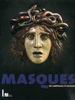 MASQUES, DE CARPEAUX A PICASSO