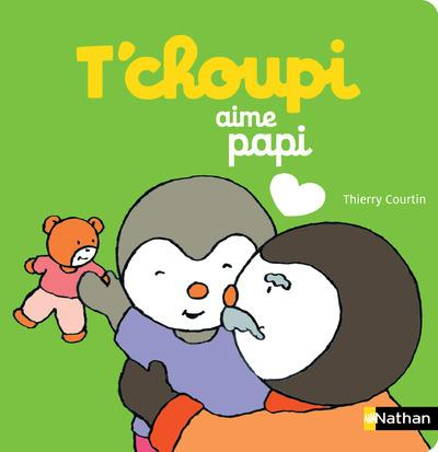 T'Choupi Aime Papi