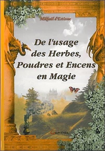Usage Des Herbes. Poudres & Encens