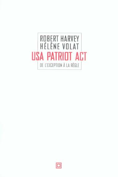 USA PATRIOT ACT : DE L'EXCEPTION A LA REGLE