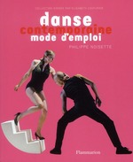 danse contemporaine ; mode d'emploi - Philippe Noisette