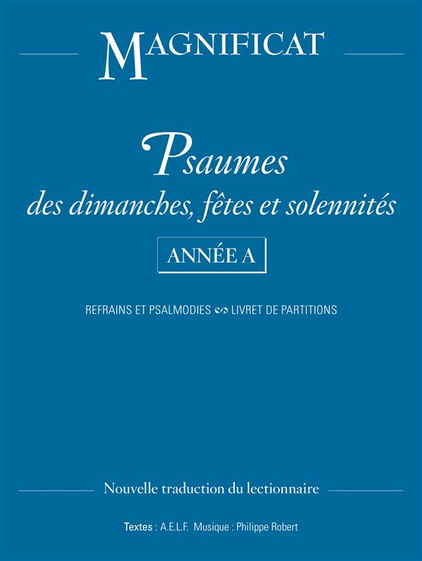 Psaumes des dimanches, fêtes et solennités ; année A