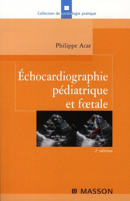 Echocardiographie Pediatrique Foetale