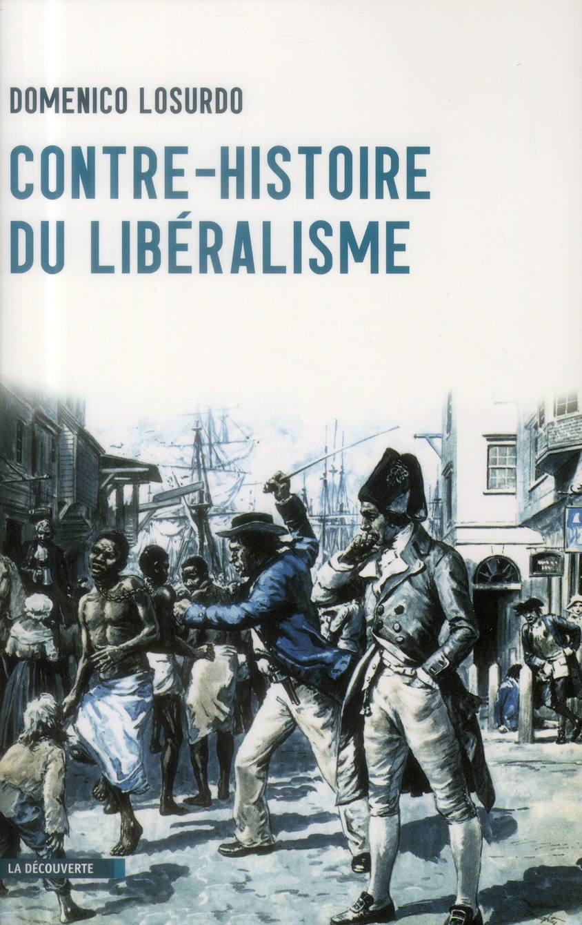 Contre-Histoire Du Liberalisme