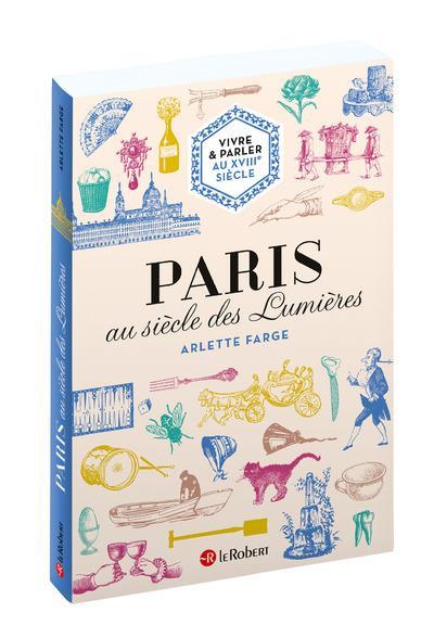PARIS AU SIECLE DES LUMIERES