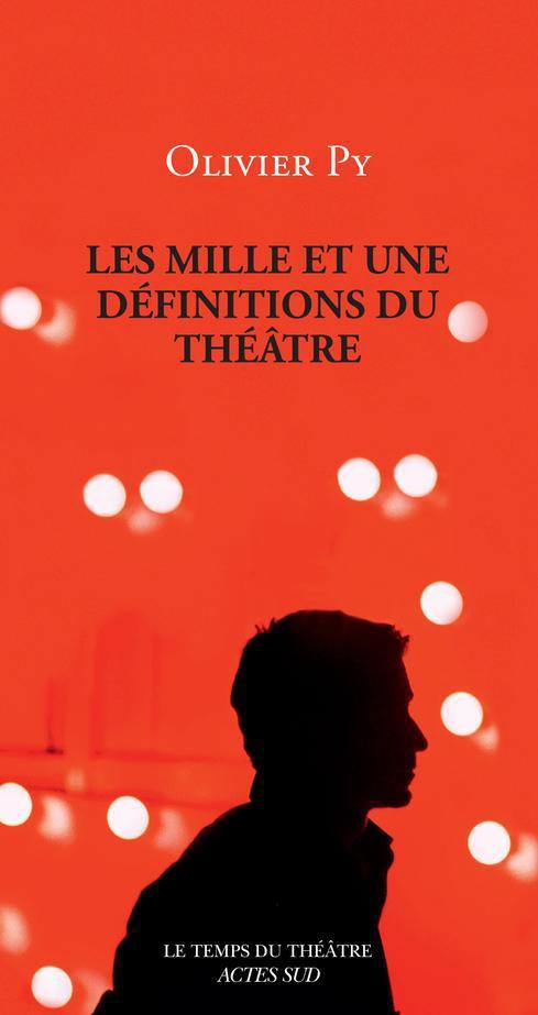 [Les ]mille et une definitions du theatre