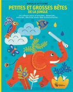 petites et grosses bêtes de la jungle - Magali Attiogbé