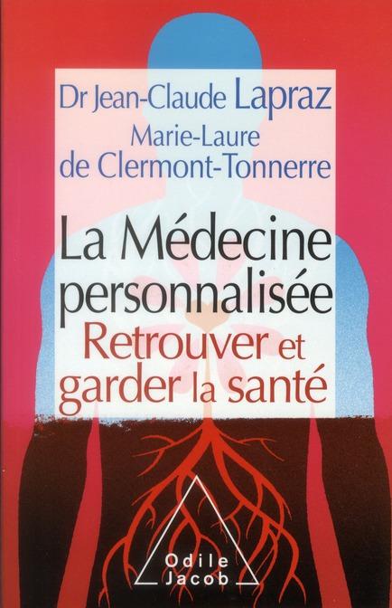 La Medecine Personnalisee ; Retrouver Et Garder La Sante