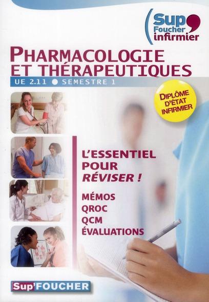 Pass'Foucher; Pharmacologie Et Therapeutiques ; Ifsi ; Ue 2.11 Semestre 1 ; Memos, Qroc, Qcm, Evaluations