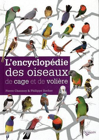Encyclopedie Des Oiseaux De Cage Et De Voliere