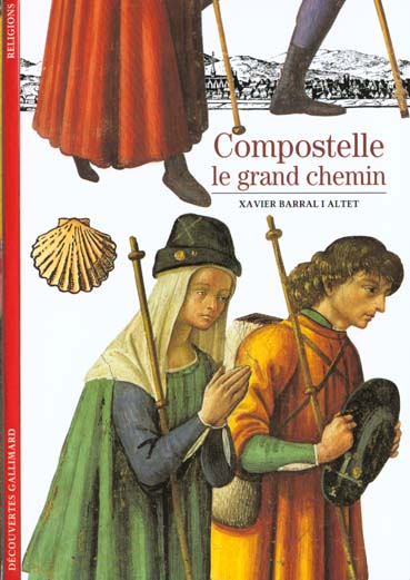 COMPOSTELLE LE GRAND CHEMIN