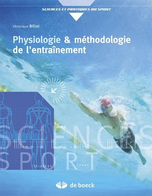 Physiologie Et Methodologie De L'Entrainement ; De La Theorie A La Pratique