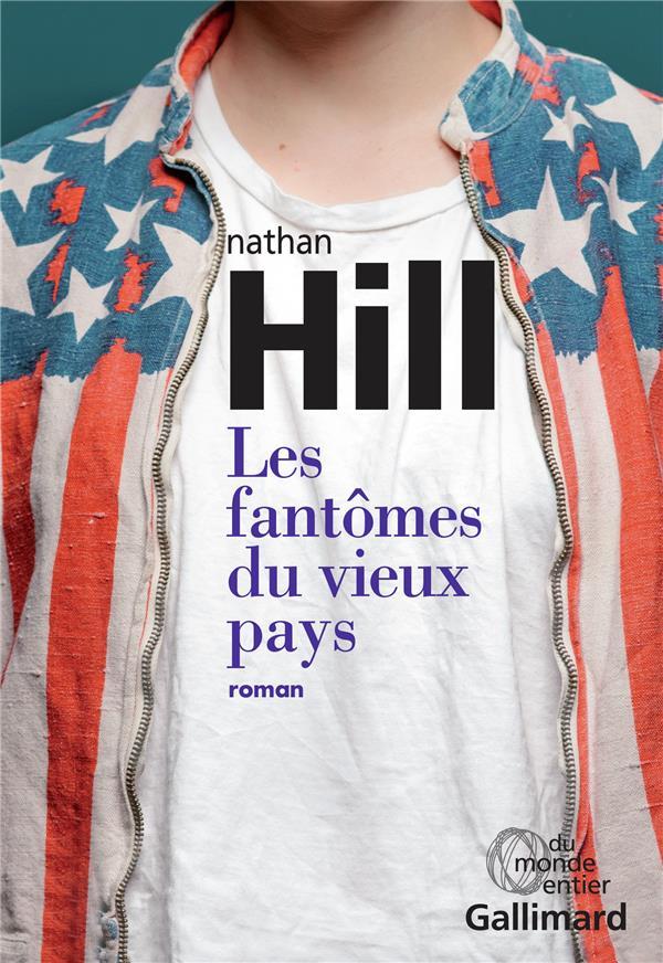 Fantômes du vieux pays (Les) | Hill, Nathan. Auteur