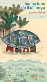 Couverture de Les tortues de Bolilanga