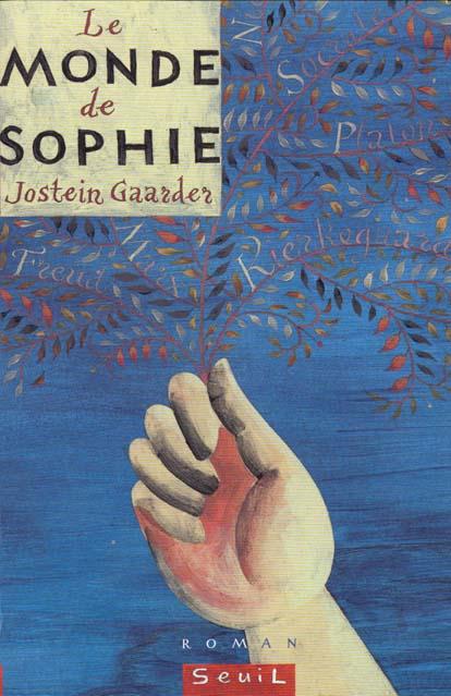 Monde De Sophie. Roman Sur L'Histoire De La Philosophie (Le)