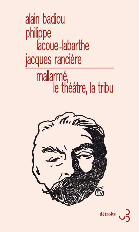 MALLARME, LE THEATRE, LA TRIBU