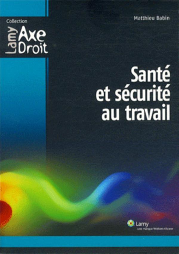 Sante Et Securite Au Travail