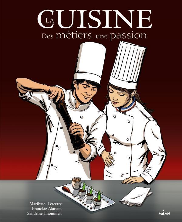 La Cuisine, Des Metiers, Une Passion