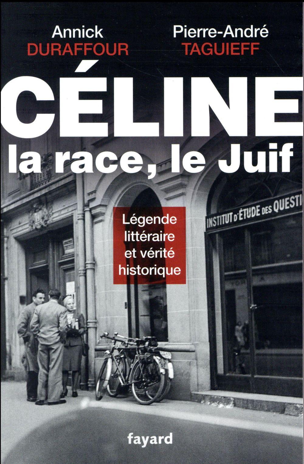 CELINE, LA RACE, LE JUIF