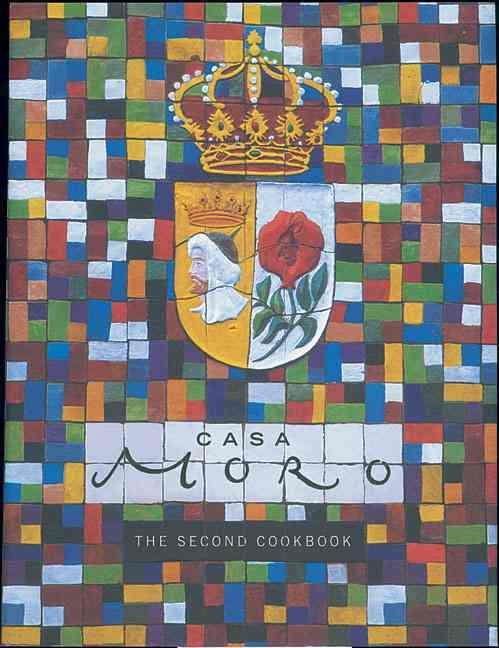 Casa Moro - The Second Cookbook