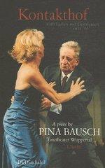Kontakthof - Pina Bausch