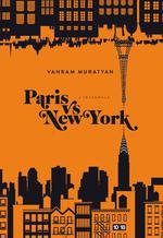 Paris vs New York ; int�grale - Vahram Muratyan