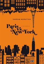 Paris vs New York ; int�grale - Vahram Muratyan