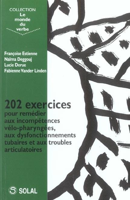 202 Exercices Pour Remedier Aux Incompetences Velo-Pharyngees,Aux Disfonctionnements Tubaires  Et Au