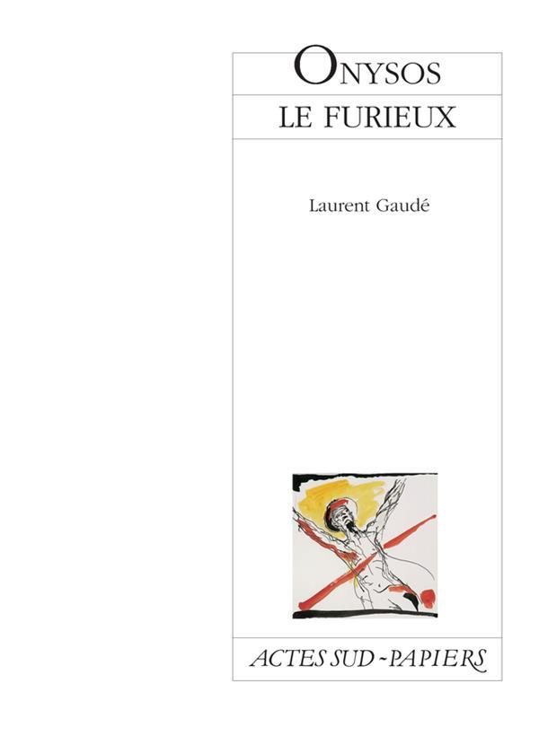 Onysos Le Furieux