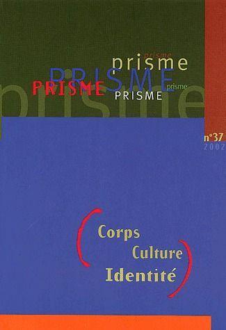 Corps, Culture, Identite