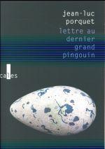 Couverture de Lettre au dernier grand pingouin