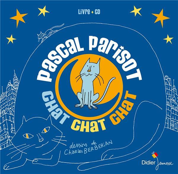 Chat chat chat | Parisot, Pascal (1963-....)