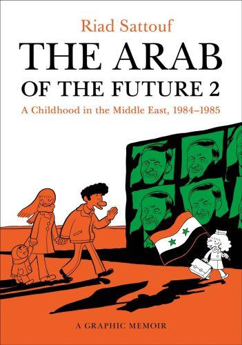 THE ARAB OF THE FUTURE - BOOK 2